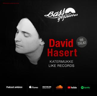 Bassgeflüster mit David Hasert (Katermukke | LIKE)