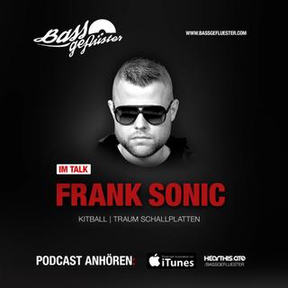 Bassgeflüster mit Frank Sonic (Techno League Records)