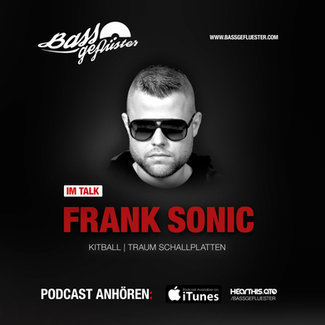 Bassgeflüster mit Frank Sonic (Techno League Records)