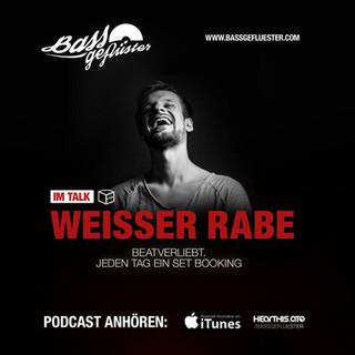 Bassgeflüster mit Weisser Rabe (beatverliebt.)