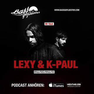 Bassgeflüster mit Lexy & K-Paul (MusicIsMusic)