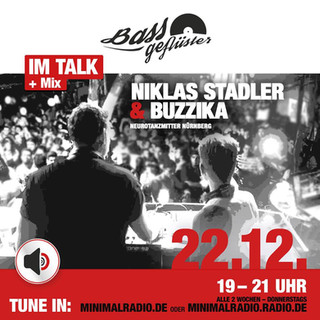 Bassgeflüster mit Buzzika und Niklas Stadler (Electronic Art)