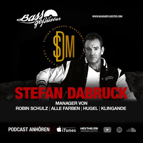 Bassgeflüster mit Stefan Dabruck (SD Management)