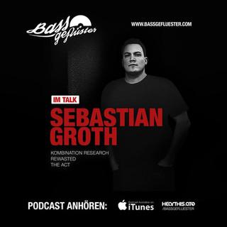 Bassgeflüster mit Sebastian Groth (ReWasted   The Act)