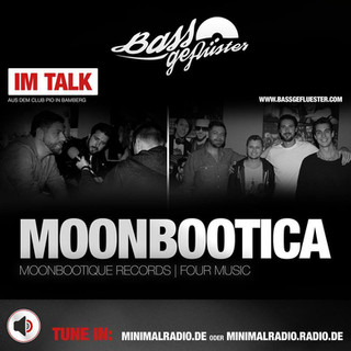 Bassgeflüster mit Moonbootica (Moonbootique | Four Music)