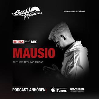 Bassgeflüster mit Mausio (Future Techno Music   Artist One)