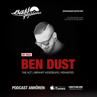 Bassgeflüster mit Ben Dust (The Act | Abfahrt Würzburg | ReWasted)