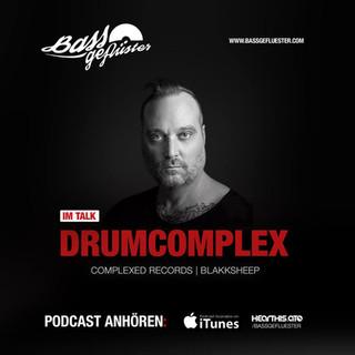 Bassgeflüster mit Drumcomplex (Complexed Records / Blakksheep)