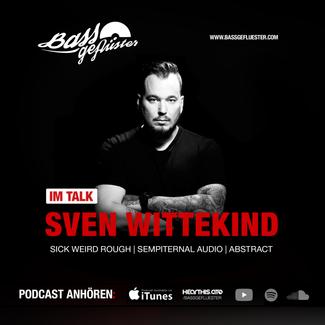 Bassgeflüster mit Sven Wittekind (Abstract)