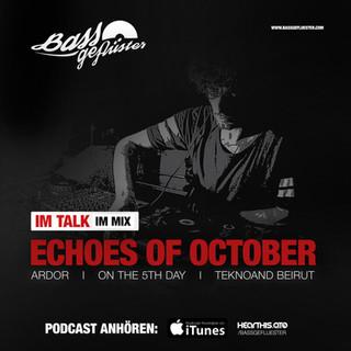Bassgeflüster mit Echoes Of October (Ardor)