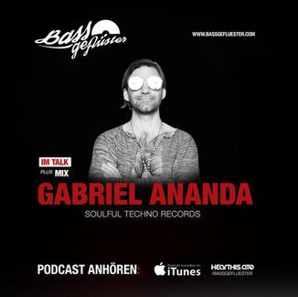 Bassgeflüster mit Gabriel Ananda (Soulful Techno Records)