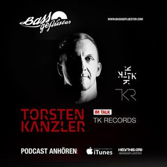 Bassgeflüster mit Torsten Kanzler (TK Records)