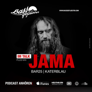 Bassgeflüster mit Jama (Bar25   Katerblau)