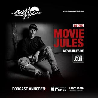 Bassgeflüster mit Movie Jules