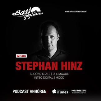Bassgeflüster mit Stephan Hinz (Second State | Drumcode | Intec Digital | MOOD)