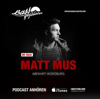 Bassgeflüster mit Matt Mus (Abfahrt Würzburg)
