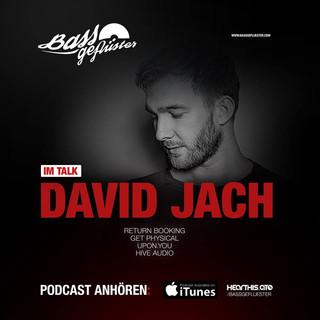 Bassgeflüster mit David Jach (Get Physical | Upon.You | Hive Audio)