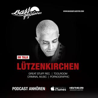 Bassgeflüster mit Lützenkirchen (Toolroom Records)