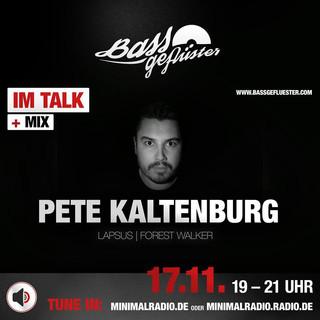 Bassgeflüster mit Pete Kaltenburg (Lapsus Music | Forest Walker | Fabrik Bayreuth)