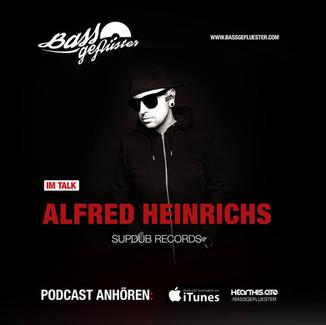 Bassgeflüster mit Alfred Heinrichs (Supdub Records)