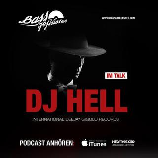 Bassgeflüster mit DJ Hell (International Deejay Gigolo Records)
