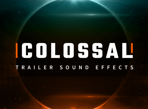 REVIEW: Pro Sound Effects - Colossal