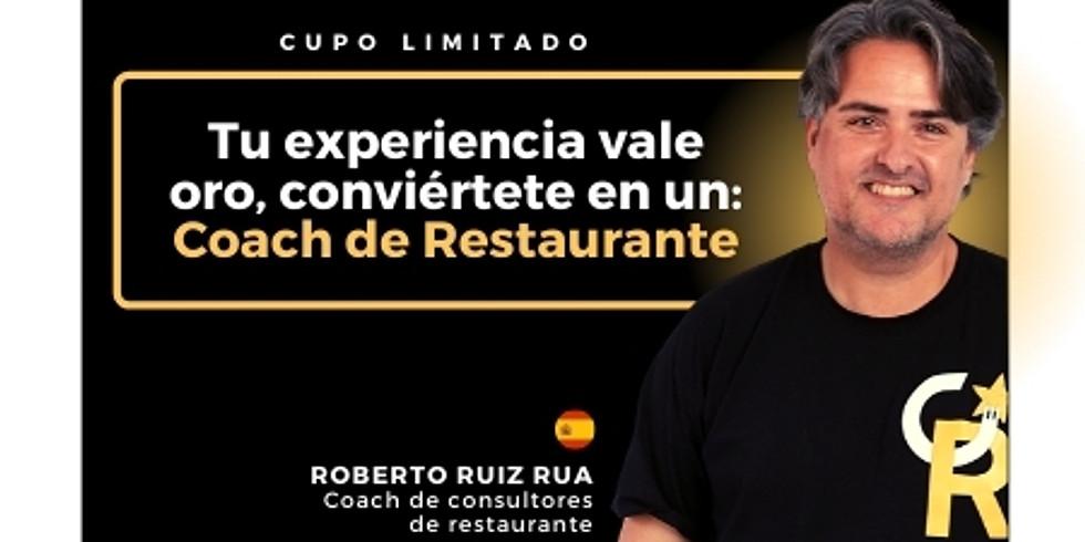 Tu experiencia vale oro, conviértete en un: Coach de Restaurante