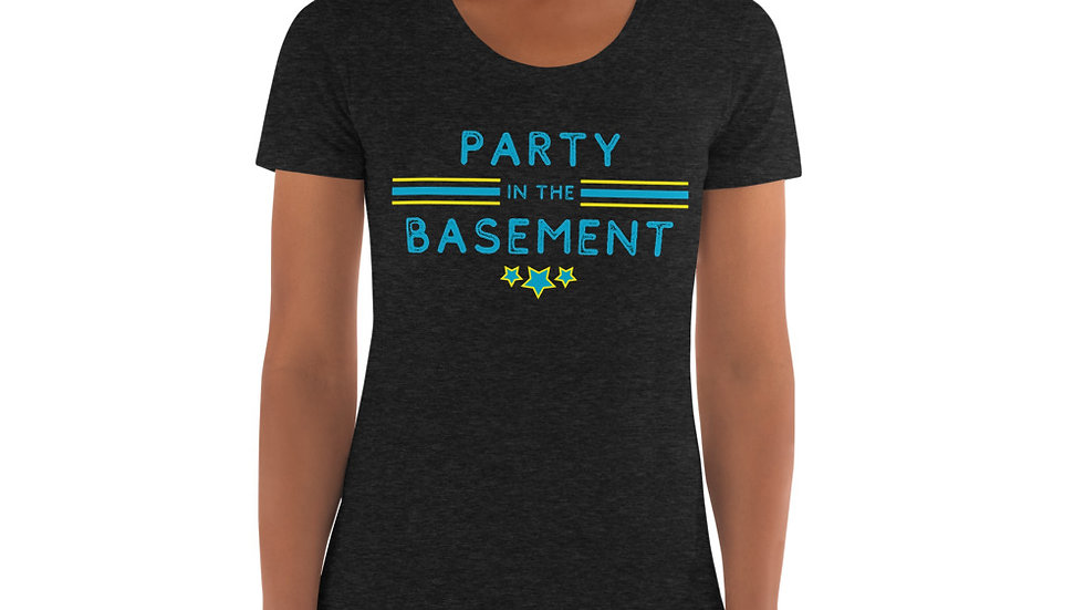PARTY IN THE BASEMENT - Women's Crew Neck T-shirt