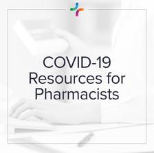 COVID-19 Resources for Pharmacists