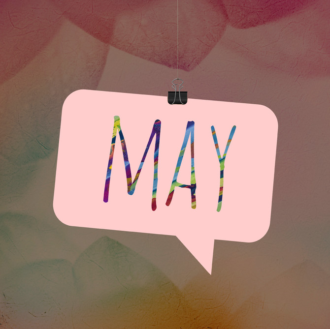 An Ode to May