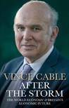 After the Storm - Vince Cable