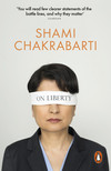 On Liberty - Shami Chakrabarty