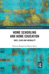 Home Schooling - Kalwant Bhopal and Martin Myers