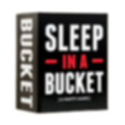 Sleep in a Bucket