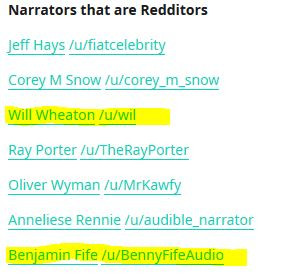 Narrators that are Redditors... Will Wheaton, Ray Porter, Benjamin Fife