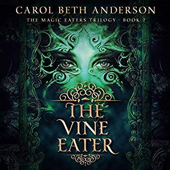 Is this a kissing book?  Part II - My Review of The Vine Eater by Carol Beth Anderson