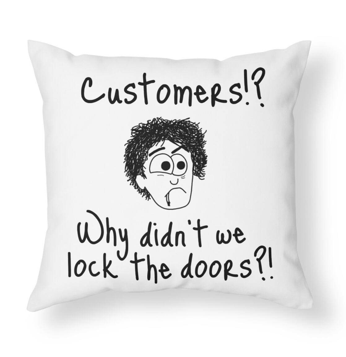 Customers cushion