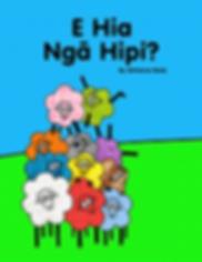 E Hia Nga Hipi - by Adrienne Body - Te Reo Maori counting book, New Zealand picture book, kiwi picture book , NZ picture book, New Zealand children's book