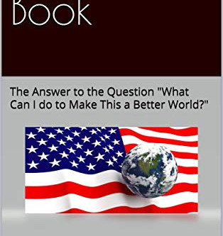 """Plenty - The Answer to the Question """"What Can I Do to Make This a Better World?"""""""