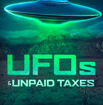 UFO's and Unpaid Taxes - Scifi, meet Carlton Lassiter...