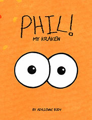 Phil My Kraken by Adrienne Body - Alt cover and title to Phil The Kraken