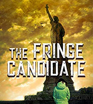 How to Overthrow the Corrupt System - My Initial Review of The Fringe Candidate by W. Brad Swift