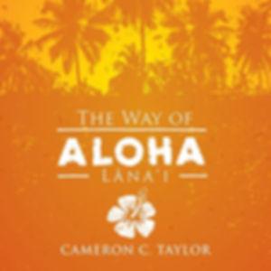 The Way of Aloha Lana'i.jpg