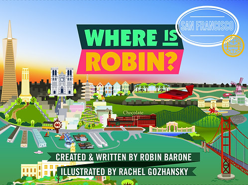 AVAILABLE WINTER 2020: Where Is Robin? San Francisco