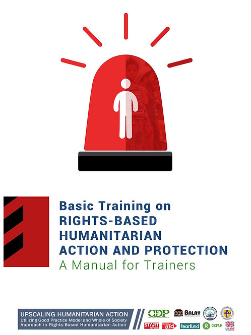 Basic Training Manual on Rights-Based Humanitarian Action and Protection