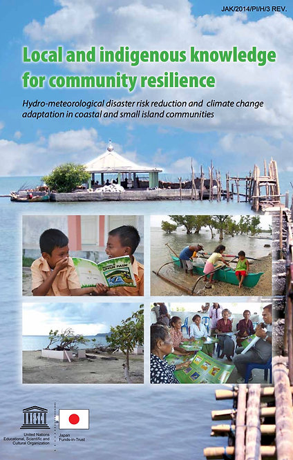 Local and indigenous knowledge for community resilience