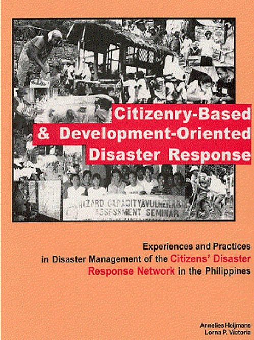Citizenry-Based & Development-Oriented Disaster Response