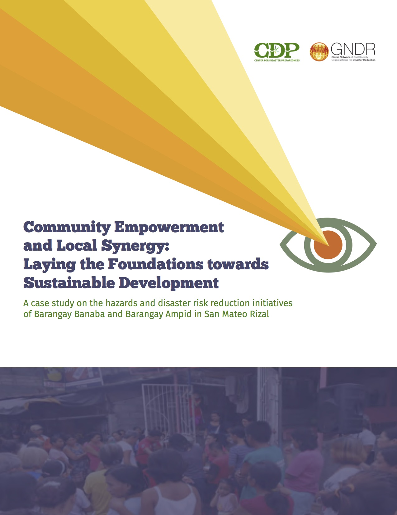Community Empowerment  and Local Synergy-  Laying the Foundations towards Sustainable Development