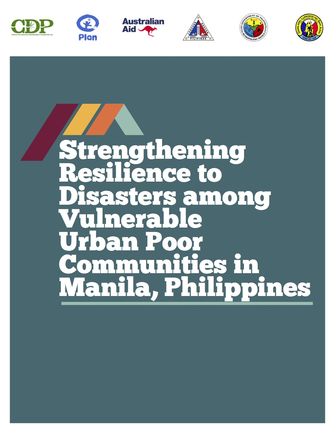 Strengthening Resilience to Disasters Among Vulnerable Urban Poor Communities in Manila