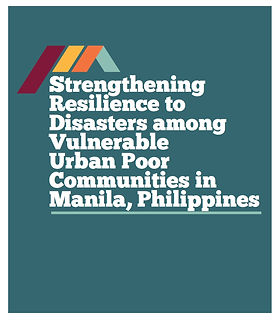 Strengthening Resilience to Disasters Among Vulnerable Urban Poor Communities in Manila.jpg